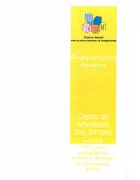 REGULAMENTO INTERNO CATL-EXTENSÕES DE HORÁRIO E PERIODOS DE INTERRUPÇÕES LETIVAS